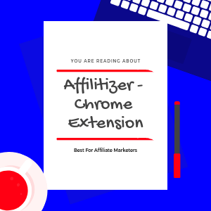 best-chrome-extension-for-affiliate-marketers