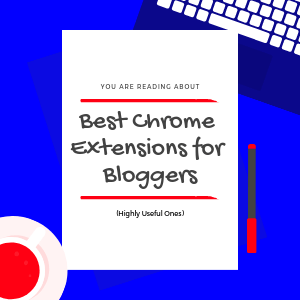 Best-Chrome-Extensions-for-Bloggers