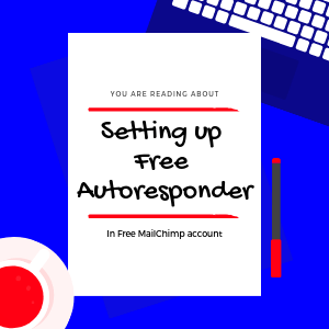 free-mailchimp-account-access-to-autoresponder
