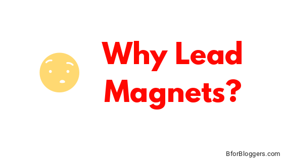 Why-Lead-Magnets